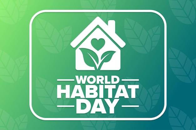 Giornata mondiale dell'habitat. concetto di vacanza. modello per sfondo, banner, carta, poster con iscrizione di testo. illustrazione di vettore eps10.