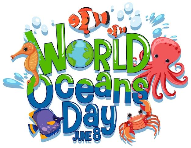 Bandiera della giornata mondiale degli oceani con personaggio dei cartoni animati di animali marini su sfondo bianco