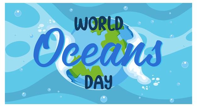 Banner di carattere world ocean day sullo sfondo della terra