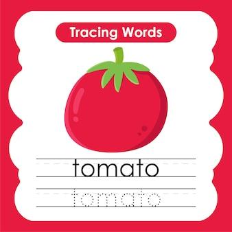 Esercizi di scrittura sulla traccia dell'alfabeto delle parole di frutta e verdura con t pomodoro