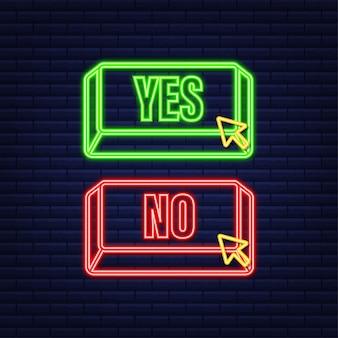 Pulsante sì e no. concetto di feedback. concetto di feedback positivo. icona al neon del pulsante di scelta. illustrazione di riserva di vettore.