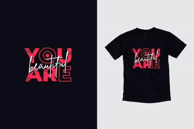 Sei un bellissimo design moderno di t-shirt citazioni di ispirazione