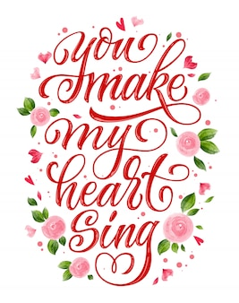 Mi fai cantare il cuore carta di frase calligrafia disegnata a mano di san valentino.