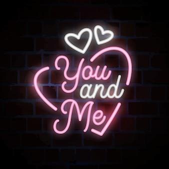 Io e te scritte insegna al neon per san valentino