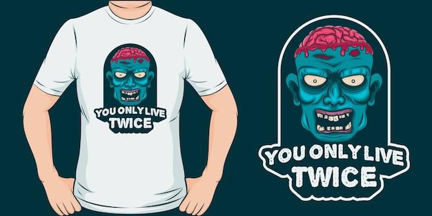 Vivi solo due volte. design t-shirt zombie unico e alla moda.