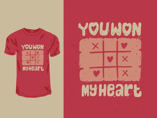 Hai vinto il mio design della maglietta di san valentino del cuore