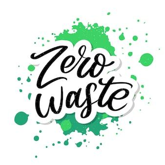 Zero rifiuti concezione green eco ecology lettering testo vettoriale