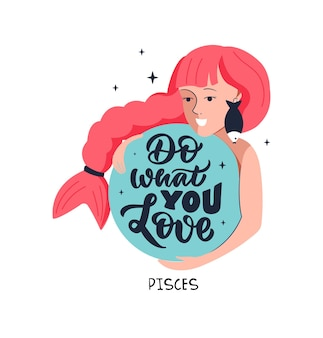 Simbolo zodiacale pesci e ragazza citazione motivazionale fai ciò che ami per il design degli oroscopi
