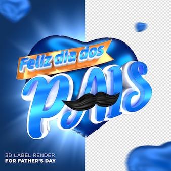 3d render corazón sello feliz día del padre en brasil
