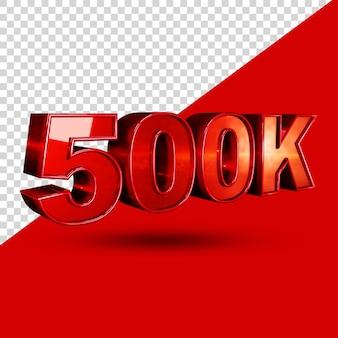 500k 3d-rendering tekststijl geïsoleerd