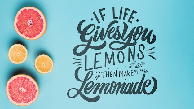 Als het leven je citroenen geeft, maak dan limonade, motiverende belettering citaat