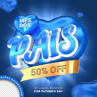 Banner 3d de la campaña del día correcto del padre del mes