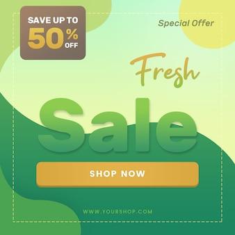 Banner cuadrado de promoción para publicaciones en redes sociales y anuncios web. venta fresca abstractas formas orgánicas verdes