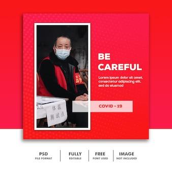 Banner instagram social media post tempalte wees voorzichtig coronavirus