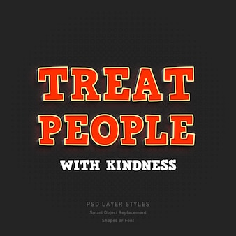 Behandel mensen met vriendelijkheid quote3d tekststijleffect psd