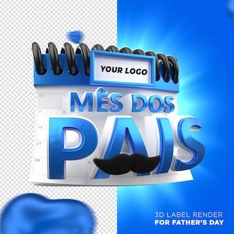Calendario del día del padre con corazones azules campaña de brasil etiqueta 3d render