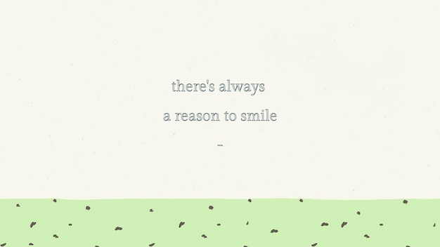 Cita inspiradora plantilla editable psd siempre hay una razón para sonreír texto sobre fondo verde