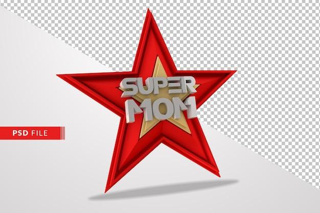 Concepto de super mamá con render 3d de estrella roja