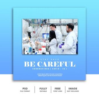 Covid 19 social media-bannermalplaatje instagram, wees voorzichtig coronavirus