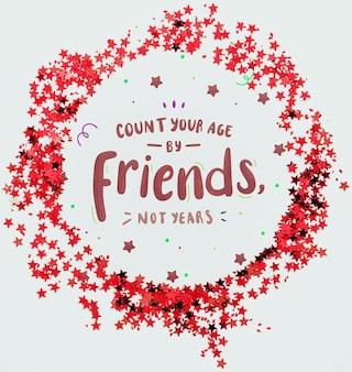 Cuenta tu edad por amigos cita la forma del marco de confeti