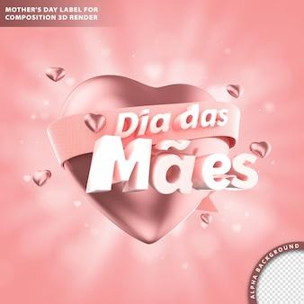 Dia das maes, tarjeta de felicitación del día de la madre con texto y corazón. representación 3d