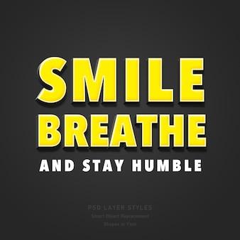 Glimlach, adem en blijf bescheiden citaat 3d-tekststijleffect psd