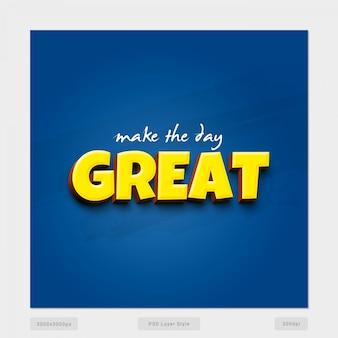 Haga que el día tenga un gran efecto de estilo de texto