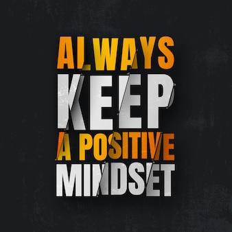 Houd altijd een citaat van een positieve mindset aan