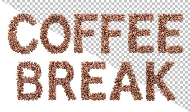 Koffiepauze woord gemaakt van koffiebonen