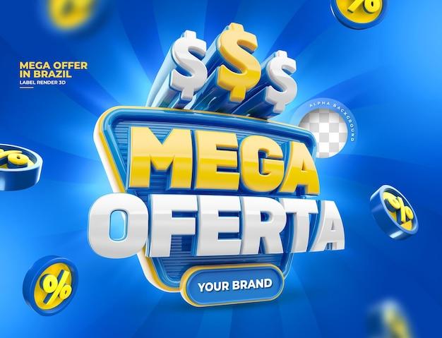 Label mega-aanbiedingen voor marketingcampagne in het portugese 3d render-ontwerp van brazilië