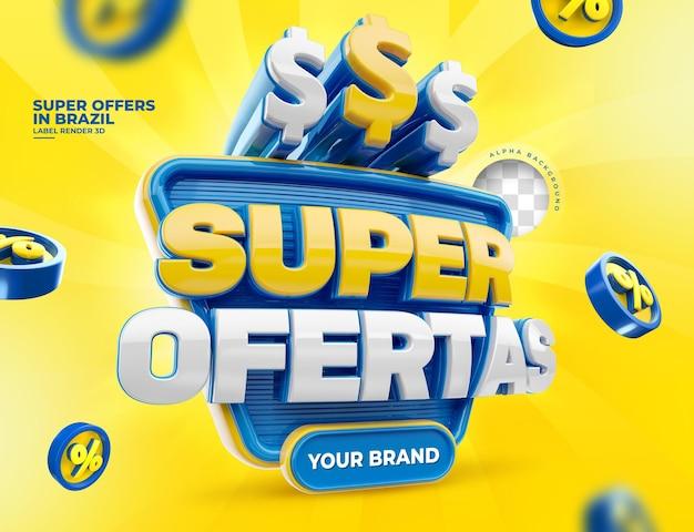 Label super offer para campaña de marketing en brasil, diseño de render 3d en portugués