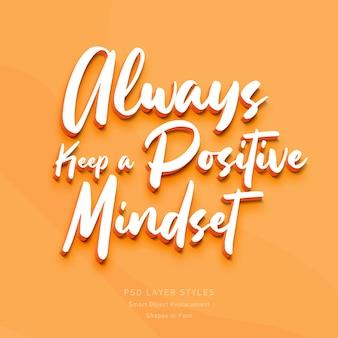 Mantenga siempre una mentalidad positiva efecto de estilo de texto en 3d