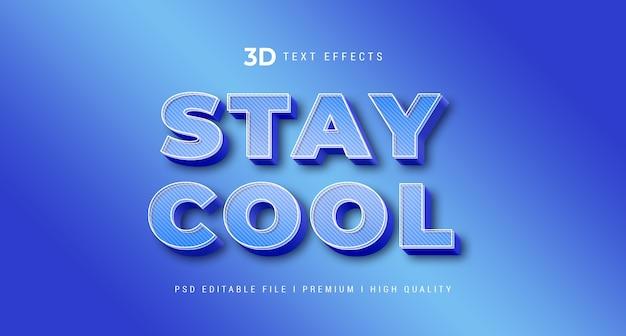 Maqueta de efecto de estilo de texto stay cool 3d