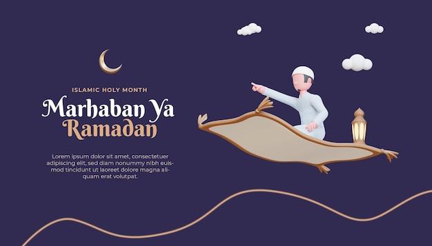 Marhaban ya ramadan-sjabloon voor spandoek met 3d-moslimkarakter en vliegend tapijt