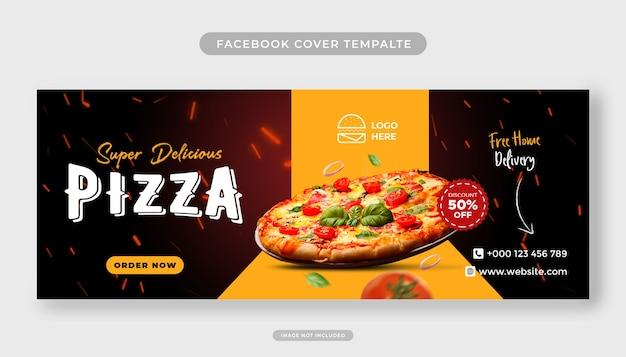 Menú de comida y deliciosa pizza plantilla de banner de portada de facebook