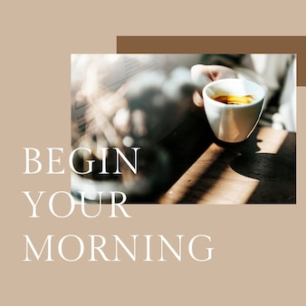 Ochtendkoffiesjabloon psd voor post op sociale media begint uw ochtend