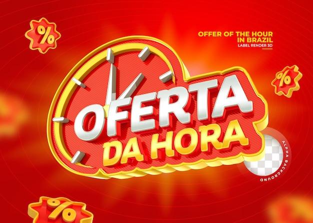 Oferta de etiqueta de la hora en brasil render 3d diseño de plantilla en portugués