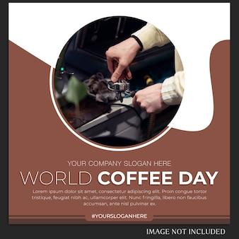 Plantilla de banner o publicación de instagram del día mundial del café
