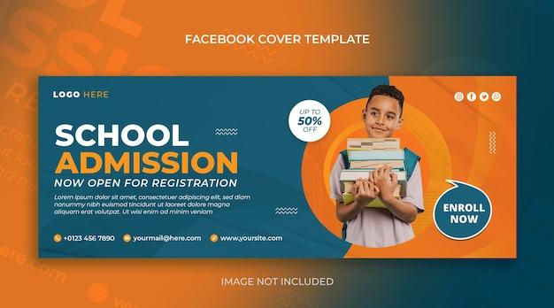 Plantilla de diseño de portada de facebook y banner web de redes sociales de admisión a la escuela