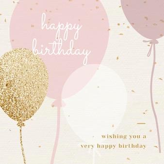 Plantilla psd de saludo de cumpleaños con globos en tono rosa y dorado
