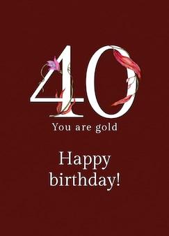 Plantilla de saludo de cumpleaños número 40 psd con ilustración de número floral