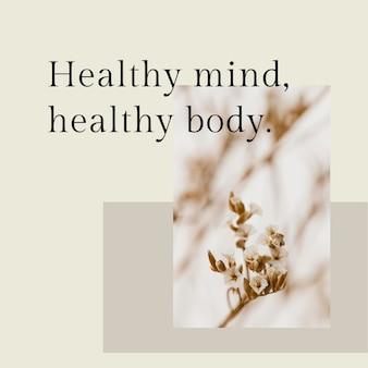 Positieve mindset-sjabloon psd-citaat voor sociale media post een gezonde geest, gezond lichaam Gratis Psd