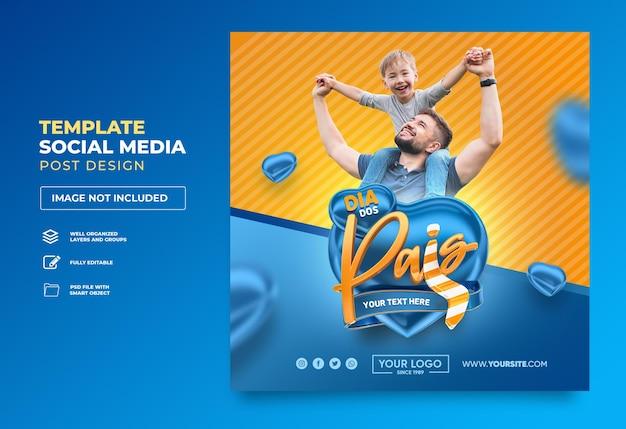 Post sociale media gelukkige vaderdag in brazilië 3d render sjabloonontwerp hart