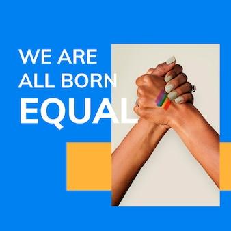 Pride-maand lgbtq-sjabloon psd we worden gelijk geboren homorechten ondersteunen sociale media-post