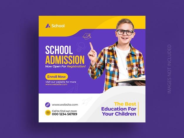 Schoolonderwijs toelating sociale media plaatsen banner & vierkante flyer-sjabloon