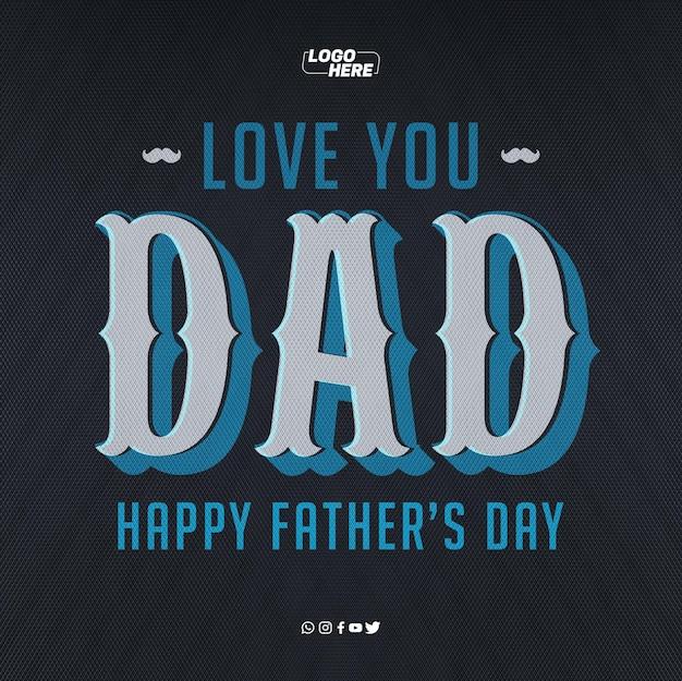 Sjabloon voor sociale media ik hou van je, gelukkige vaderdag