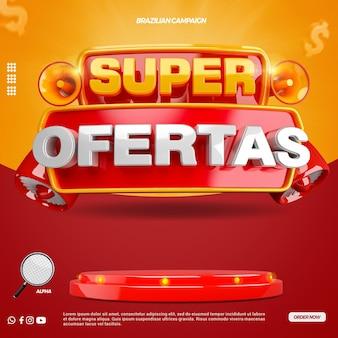 Social media 3d label super biedt compositie voor supermarkt in algemene campagne van brazilië Premium Psd