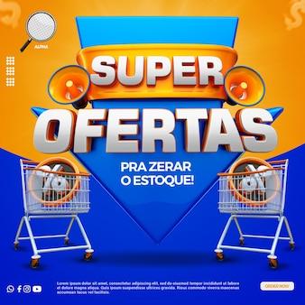 Social media 3d label super ofrece composición para supermercado en campaña general de brasil