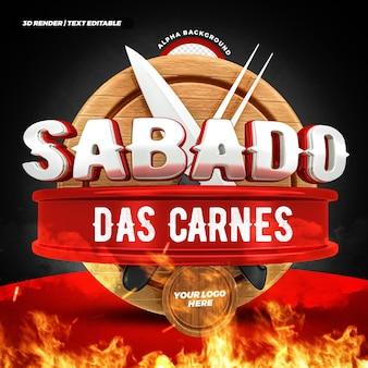 Steakhouse zaterdag vleesaanbieding 3d label braziliaans campagneontwerp