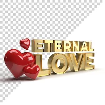 Texto 3d de amor eterno para la celebración de san valentín render dorado con corazón